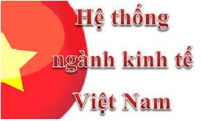 Hệ thống ngành kinh tế Việt Nam năm 2018