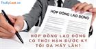 Hợp đồng lao động có thời hạn được ký tối đa mấy lần?