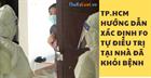 TP.HCM hướng dẫn xác định F0 tự điều trị tại nhà đã khỏi bệnh