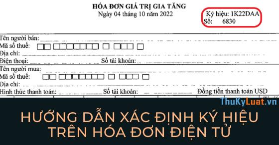 Hướng dẫn xác định ký hiệu trên hóa đơn điện tử