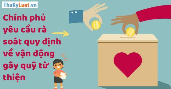 Chính phủ yêu cầu rà soát quy định quản lý tài chính khi gây quỹ từ thiện