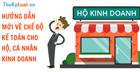Hướng dẫn mới về chế độ kế toán cho hộ, cá nhân kinh doanh