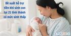 Đề xuất hỗ trợ tiền khi sinh con tại 21 tỉnh thành có mức sinh thấp