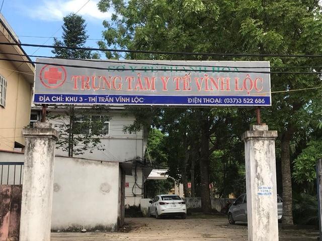 Trung tâm y tế huyện Vĩnh Lộc, nơi xảy ra nhiều sai phạm nghiêm trọng.