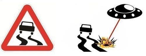 Biển báo đường trơn còn được hiểu rằng tài xế đang phải trốn chạy sự tấn công của đĩa bay.