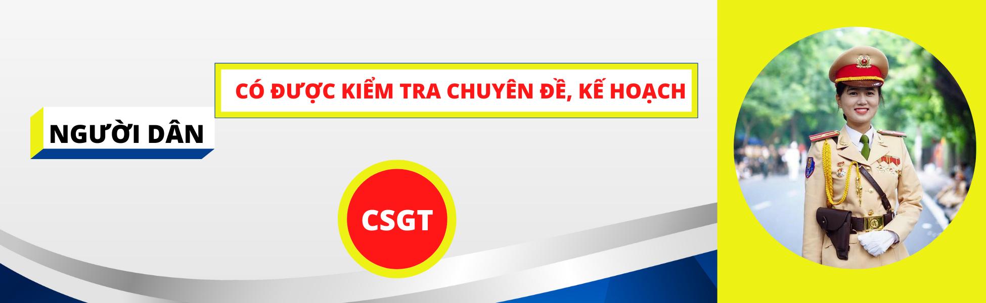 Người dân có được kiểm tra kế hoạch, chuyên đề của CSGT?