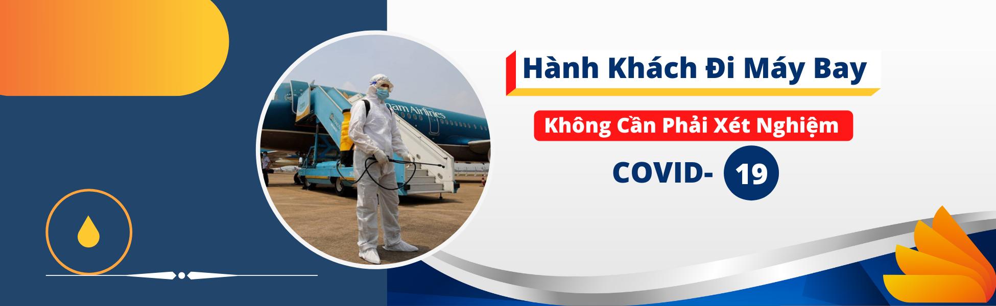 Mới: Hành khách đi máy bay không cần phải xét nghiệm Covid-19